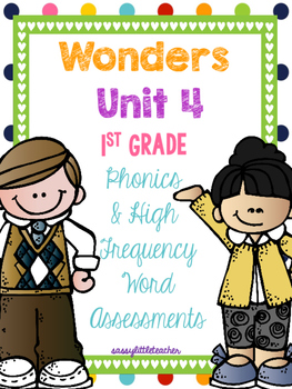 McGraw Hill Wonders 1st Grade Unit 4 Phonics & High Frequency Word Assessments