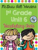 McGraw Hill Wonders 1st Grade Unit 6 Vocabulary Tests