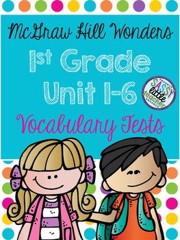 McGraw Hill Wonders 1st Grade Vocabulary Tests Units 1-6