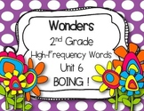 McGraw Hill Wonders 2nd Grade High Frequency Words Unit 6 BOING