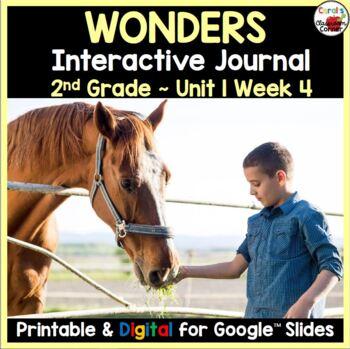 Wonders 2nd Grade Interactive Journal Unit 1-Week 4