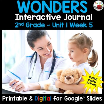 Wonders 2nd Grade Interactive Journal Unit 1 -Week 5