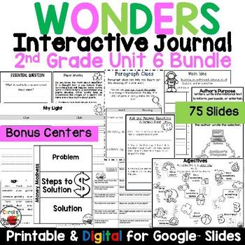 Wonders 2nd Grade Interactive Journal Unit 6 BUNDLE