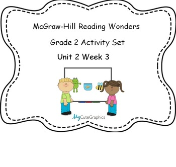 McGraw Hill Wonders 2nd Grade Unit 2 Week 3 for SmartBoard