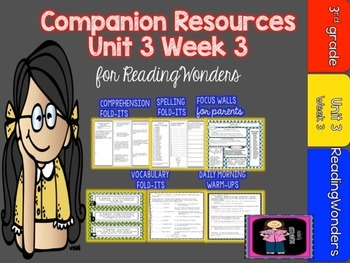 Reading Wonders Unit 3 Week 3 MegaPack for Grade 3