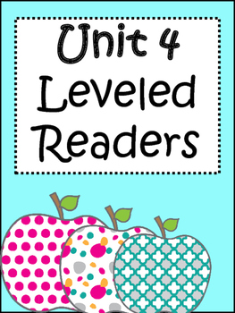 3rd Grade Leveled Readers: Unit 4 Weeks 1-5