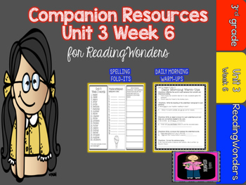Reading Wonders 3rd Grade Supplemental Mini Unit 3 Week 6-FREEBIE