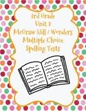 McGraw Hill Wonders 3rd Grade Unit 2 Spelling Tests