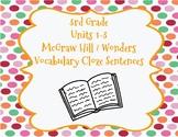 McGraw Hill Wonders 3rd Grade Units 1-3 Vocabulary/Context