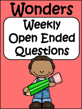 McGraw-Hill Wonders 3rd Grade  Unit 1 Weekly Open Ended Questions