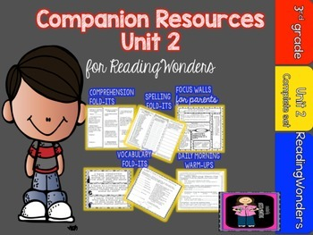 "Reading Wonders  Unit 2 ""The Complete Set"" of  Mega Pack Units for Grade 3"