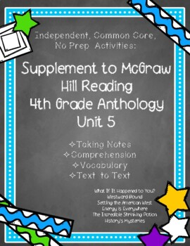 McGraw Hill Wonders 4th Gr. Anthology Unit 5 No Prep, Note Taking w/Questions