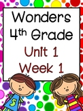 McGraw-Hill Wonders 4th Grade: Unit 1/ Week 1