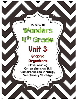 McGraw Hill Wonders 4th Grade Unit 3 Reading Strategies Story Skills Pack