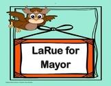 'LaRue for Mayor' - 4th Grade - Tri folds + Activities