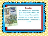 McGraw Hill Wonders, 5th Camping with the President Lesson Plan Bundle