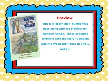 McGraw Hill Wonders, 5th Camping with the President Lesson