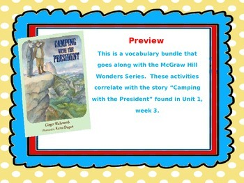 McGraw Hill Wonders, 5th - Camping with the President Vocabulary Bundle