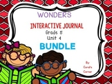 Wonders 5th Grade Interactive Journal Unit 4 BUNDLE
