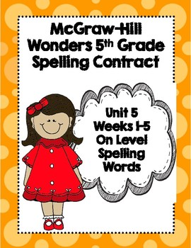McGraw-Hill Wonders 5th Grade Spelling Contracts for Unit 5 On Level Words