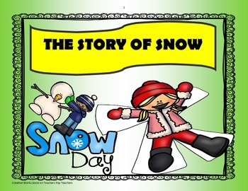 The Story of Snow - 5th Grade - Tri folds + Activities