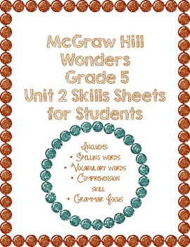 McGraw Hill Wonders 5th Grade Unit 2 Skills Sheets