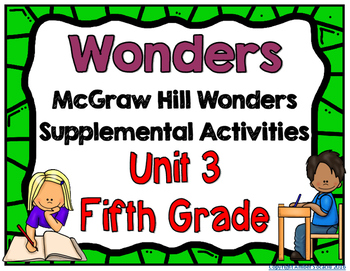McGraw Hill Wonders 5th Grade Unit 3 Activities