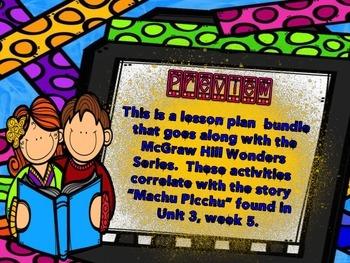 McGraw Hill Wonders, 5th - Machu Picchu Ancient City Lesso