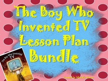 McGraw Hill Wonders, 5th - The Boy Who Invented TV Lesson Plan  Bundle