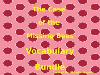 5th - The Case of the Missing Bees Vocabulary Bundle