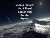 5th When A Planet Is Not A Planet Lesson Plan Bundle