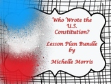 """5th - """"Who Wrote the US Constitution?"""" Lesson Plan Bundle"""
