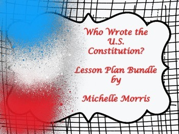 McGraw Hill Wonders 5th - Who Wrote the US Constitution? L