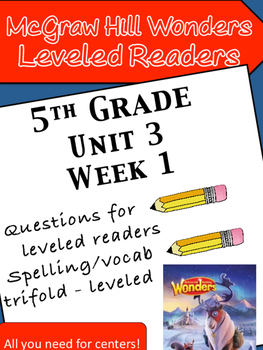McGraw Hill Wonders 5th grade Unit 3 Wk 1