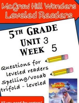 McGraw Hill Wonders 5th grade Unit 3 Wk 5