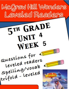 McGraw Hill Wonders 5th grade Unit 4 Wk 5