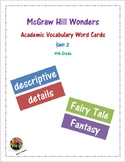 McGraw Hill Wonders Academic Vocabulary Words: Unit 2- Grade 4