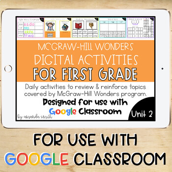 1st Grade McGraw-Hill Wonders Digital Activities for Google Classroom Unit 2