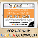 1st Grade McGraw-Hill Wonders Digital Activities for Googl