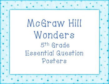McGraw Hill Wonders Essential Questions Posters for 5th Grade