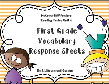 Wonders First Grade Vocabulary Response Unit 6: Together We Can!