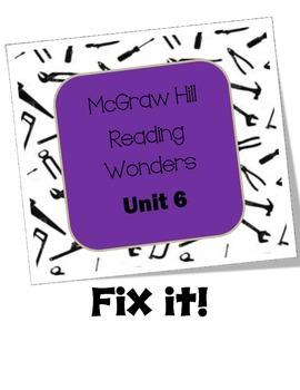 McGraw Hill Wonders Fix It Unit 6