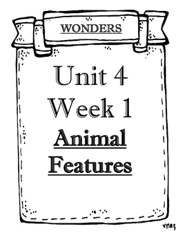 McGraw-Hill Wonders Grade 1 Objectives Unit 4 Weeks 1 to 5
