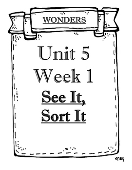 Wonders Grade 1 Objectives Unit 5 Weeks 1 to 5