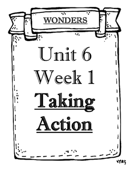 Wonders Grade 1 Objectives Unit 6 Weeks 1 to 5