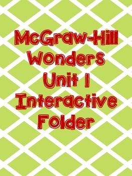 McGraw-Hill Wonders Grade 3 Unit 1 Interactive Reading Notebook
