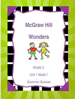 McGraw Hill Wonders Grade 3 Unit 1 Week 1 Grammar Quiz