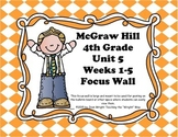 McGraw Hill Wonders Grade 4 Unit 5 Weeks 1-5  Bundle focus