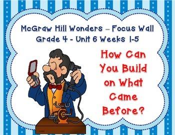 McGraw Hill Wonders Grade 4 Unit 6 Weeks 1-5 Bundle focus wall for display