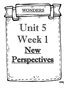 Wonders Grade 5 Objectives Unit 5 Weeks 1 to 5